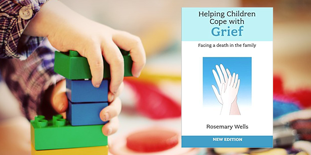 Helping Children Cope with Grief – Rosemary Wells