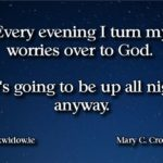 Turn my worries over to God