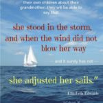 she stood in the storm and when the wind did not blow her way