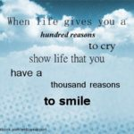 show life reasons to smile