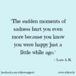 sudden moments of sadness hurt