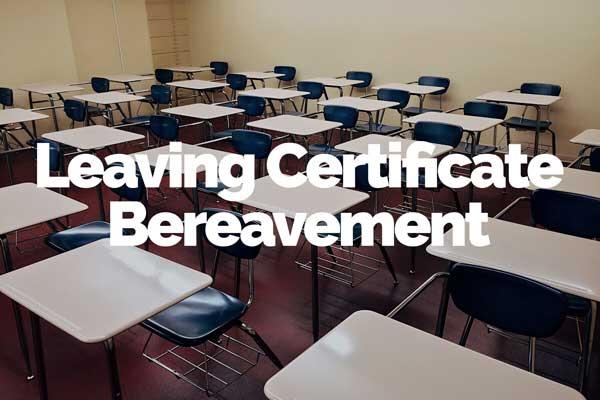 Bereaved Leaving Cert Students New Pilot Scheme